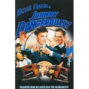 Johnny Dangerously (DVD)  http://howtogetfaster.co.uk/jenks.php?p=B000LBL3TK  B000LBL3TK