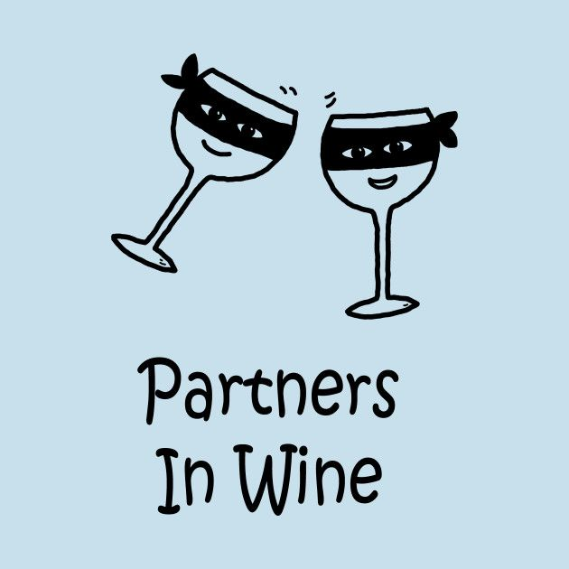 Partners In Wine Pocket by PelicanAndWolf on TeePublic #pun #TGIF #Wine #partnersincrime #partnersinwine  #cheers #foodpun #punshirt #tshirt