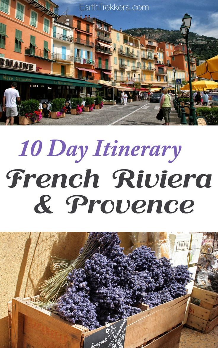 French Riviera and Provence Itinerary. Places to visit in France: Nice, Cannes, Avignon, wine regions, St Tropez, and so much more.