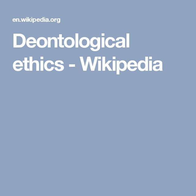 Deontological ethics - Wikipedia