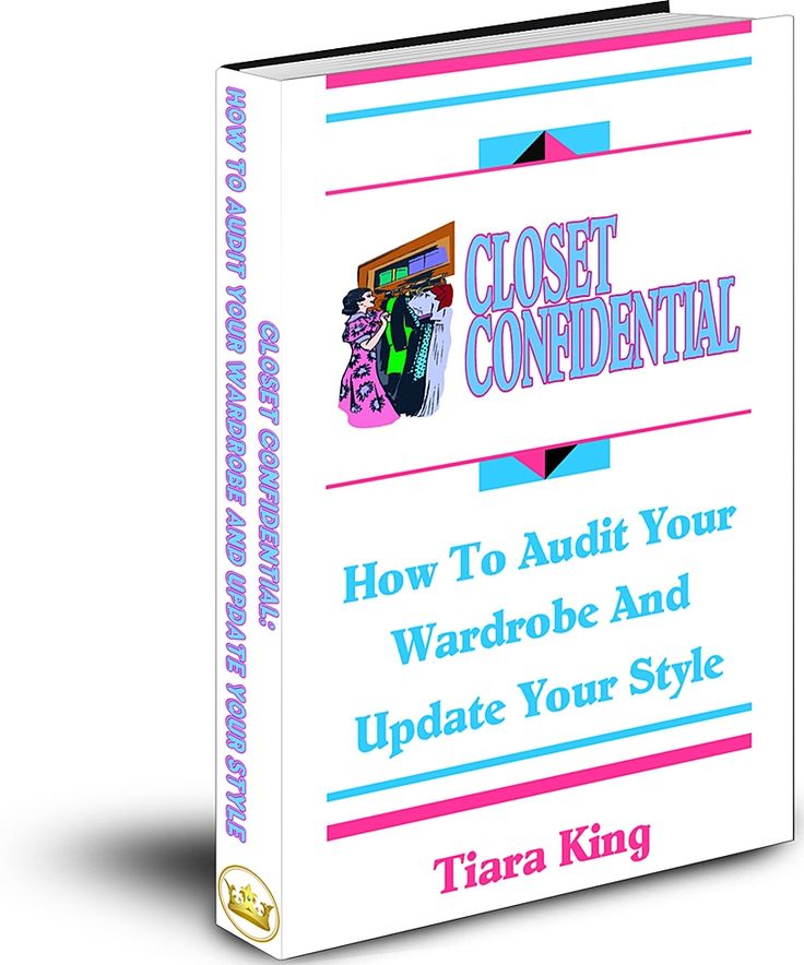 JDS - CLOSET CONFIDENTIAL: How To Audit Your Wardrobe And Update Your Style, available at Amazon - http://www.amazon.com/author/tiaraking