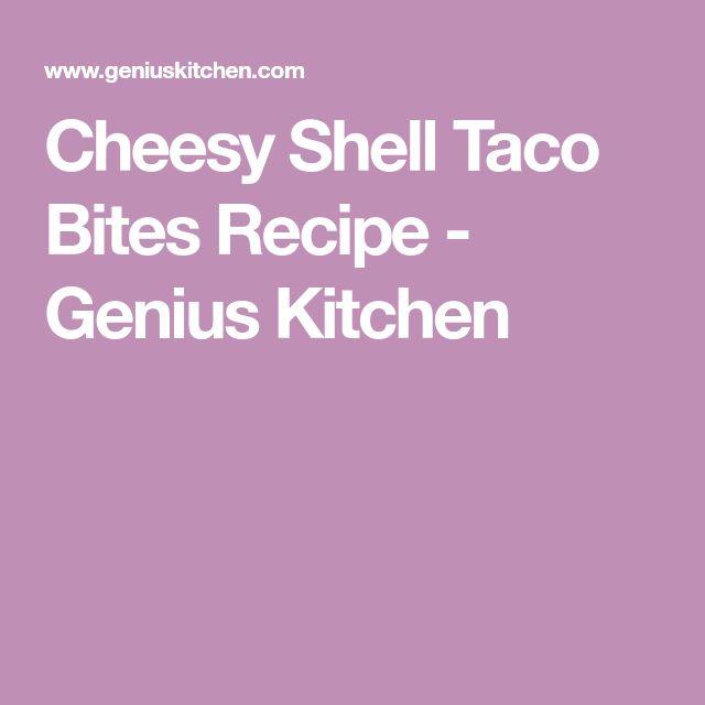 Cheesy Shell Taco Bites Recipe - Genius Kitchen