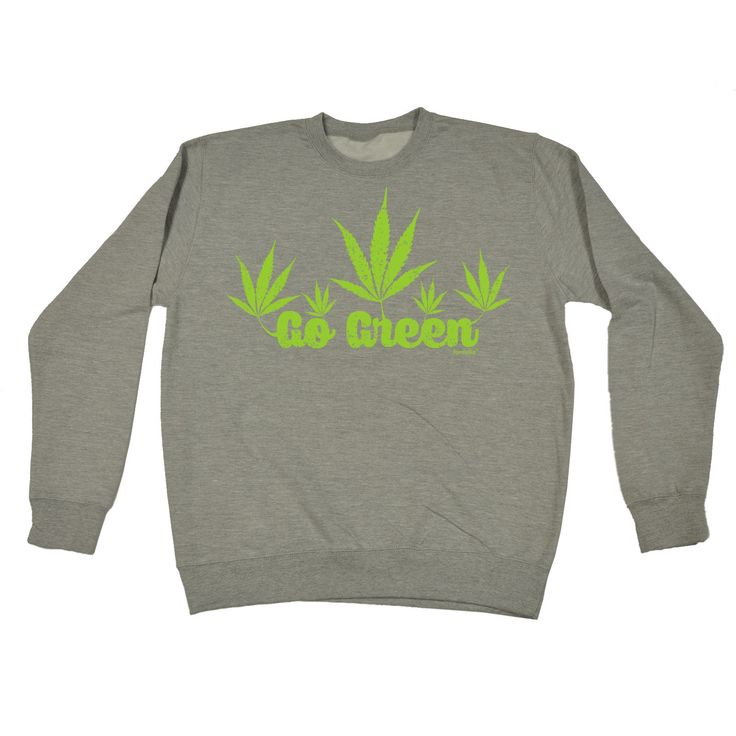123t USA Go Green Design Funny Sweatshirt