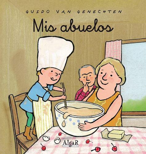 """""""Mis abuelos"""" - Guido Van Genechten (Algar)"""