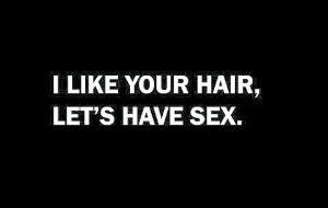 #like #hair #sex