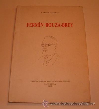 FERMÍN BOUZA-BREY. 1992. SIGNATURA: L7At-BOUZA B-fer.  http://kmelot.biblioteca.udc.es/record=b1035103~S1*gag