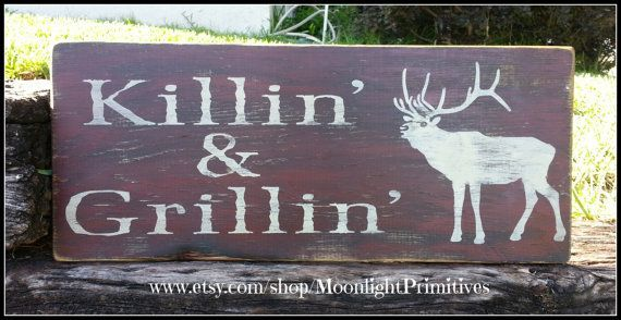 Hunting Sign Man Cave Grillin Elk Wooden by Moon light