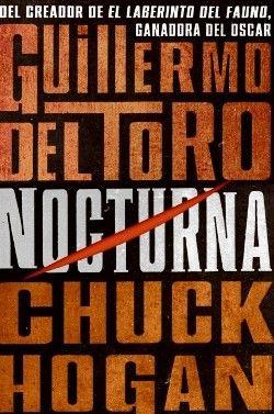 Nocturna - Guillermo del Toro, Chuck Hogan