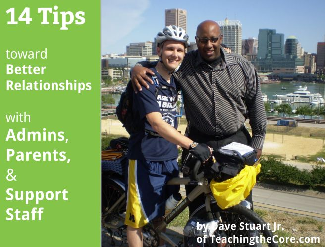 14 Tips Toward Better Relationships with Administrators, Parents, & Support Staff