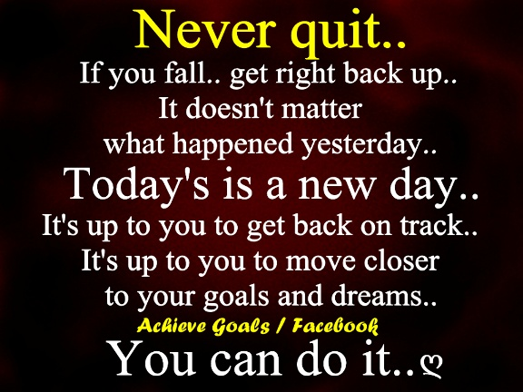 never quit #inspiration #quotes  I Workout!  Pinterest  Inspiration Quotes...