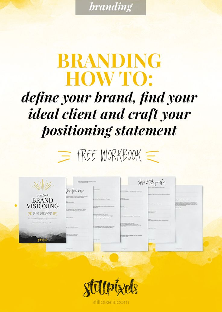 branding how to:define your brand, find your ideal client and craft your positioning statement - free workbook