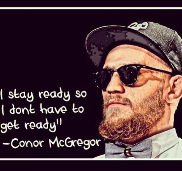 Conor McGregor, Everyday learning every second!
