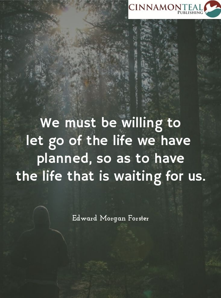 """#Quote: """"We must be willing to let go of the life we have planned, so as to have the life that is waiting for us."""" - E. M. Forster"""
