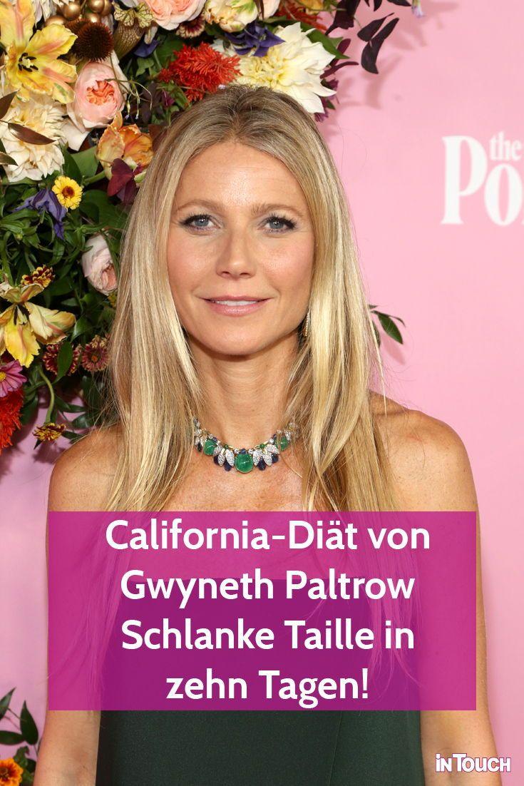 California Diat Von Gwyneth Paltrow Schlanke Taille In Zehn Tagen