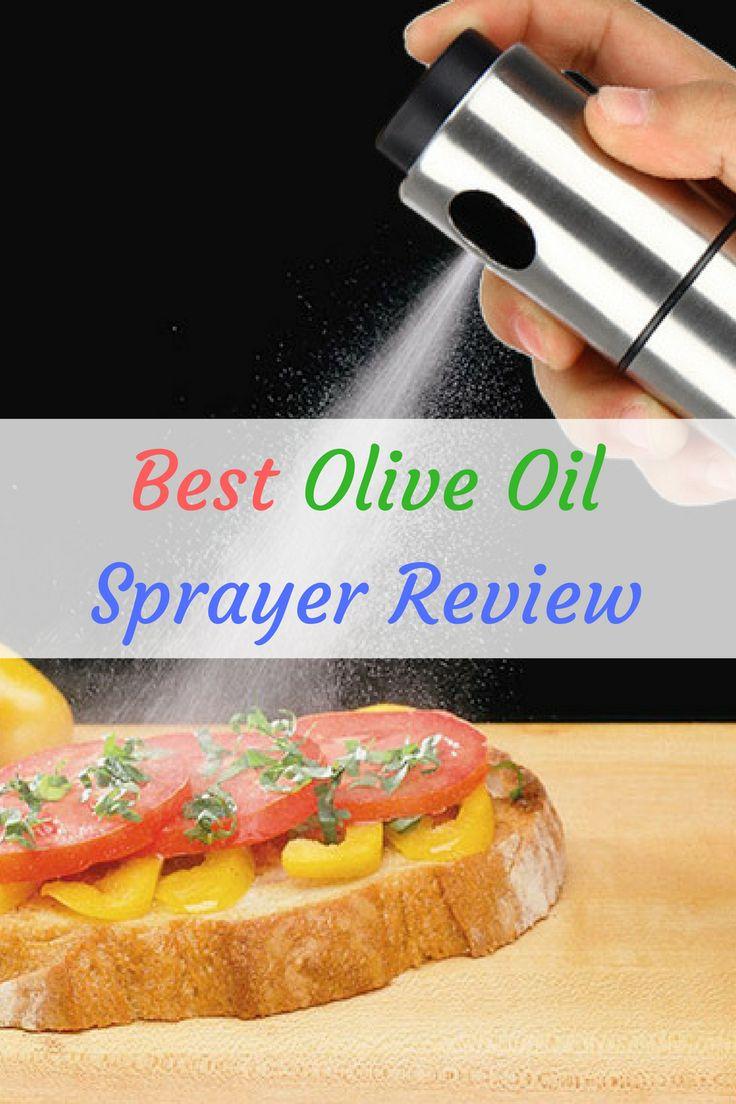 Best olive oil sprayer review - Stainless steel olive oil sprayer, glass olive oil sprayer, infused olive oil sprayer