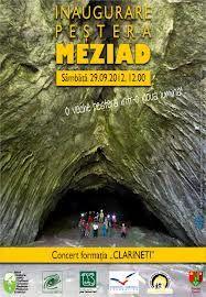 pestera MEZIAD ..este o peșteră mare, fiind una dintre primele peșteri amenajate și mult timp una dintre cele mai lungi peșteri din România (4.750 m lungime cu mai multe nivele) fiind situată în județul Bihor pe Valea Meziadului