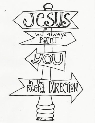 Coloring Page Plus Christian Devotion- This is AWESOME! Jesus Will Point You in the Right Direction — Bible Stories from the Heart