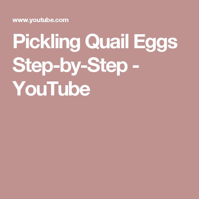Pickling Quail Eggs Step-by-Step - YouTube