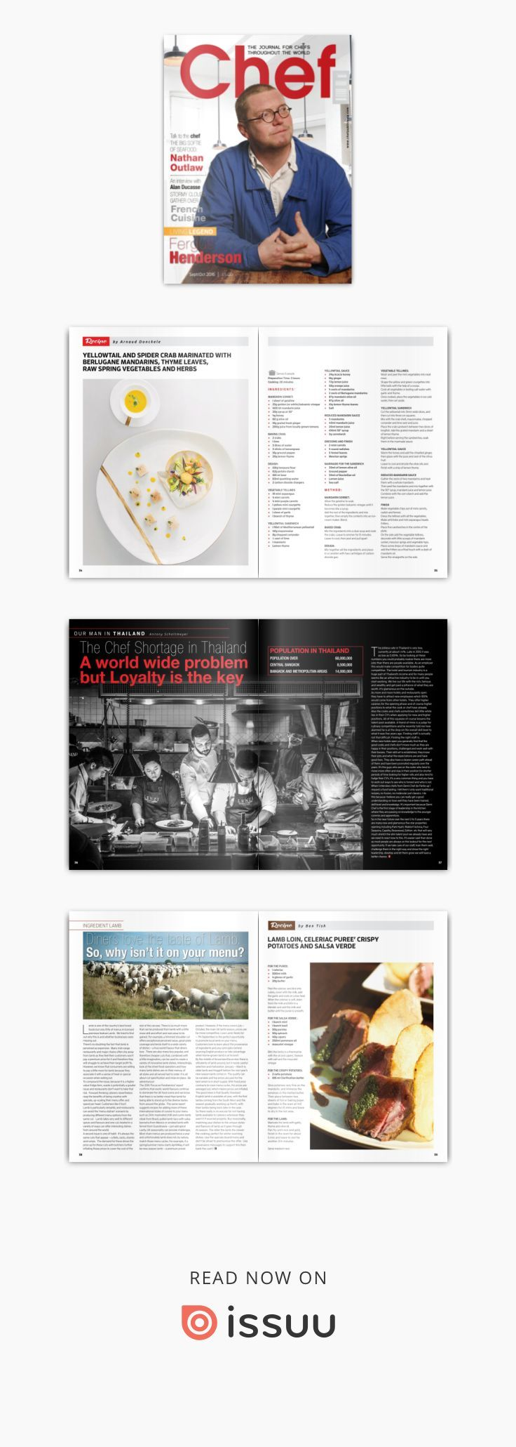 Chef Sept/Oct  The Journal for Chefs throughout the World. In this issue we interview Alan Ducasse as the figurehead of Gout De France. The living legend is the amazing Chef Fergus Henderson and our Talk to the Chef interview is with Nathan Outlaw. Plus many more features news and recipes