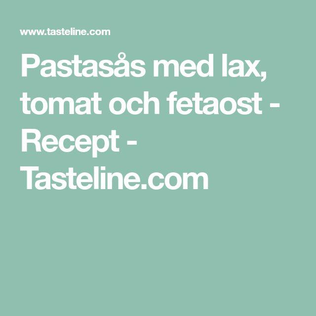 Pastasås med lax, tomat och fetaost - Recept - Tasteline.com