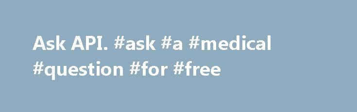 """Ask API. #ask #a #medical #question #for #free http://ask.nef2.com/2017/05/03/ask-api-ask-a-medical-question-for-free/  #ask wiki # Ask API The Ask API allows you to do ask queries against SMW using the MediaWiki API and get results back serialized in one of the formats it supports. There are 2 API modules that differ in how you specify the query, but have identical output of the query results. Ask The """"ask"""" module supports one parameter, query, which takes the same string you'd feed into an…"""