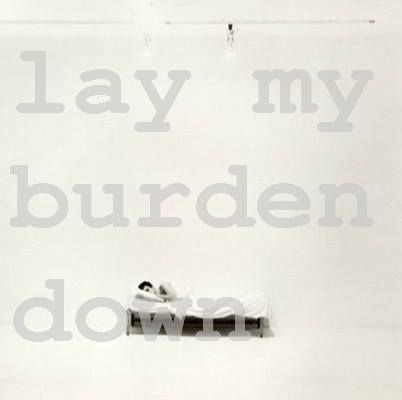 Chris Burden: Lay my Burden DownJoel Score