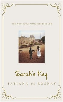 """Sarah's Key"" by Tatiana de Rosnay   (Already read)"