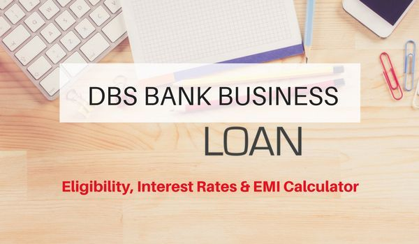 Dbs Bank Business Loan In 2020 Business Loans Dbs Bank Loan