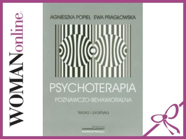 PSYCHOTERAPIA POZNAWCZO BEHAWIORALNA - Popiel Agni
