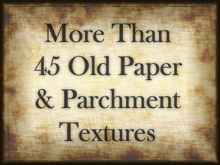 What is the best font for parchment paper?