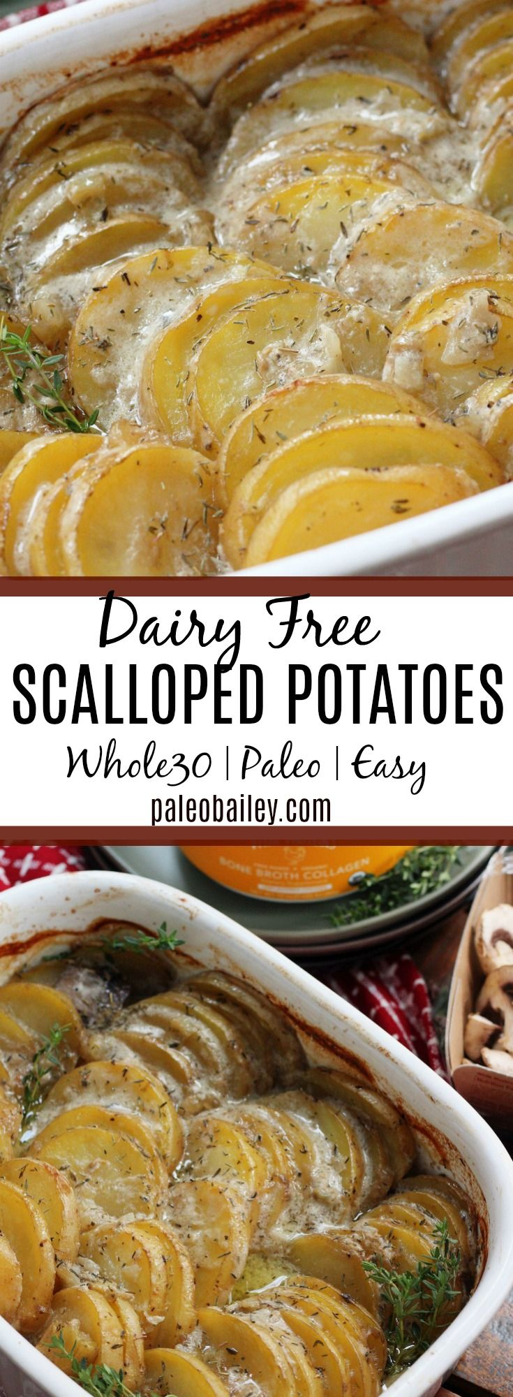 Scalloped Potatoes with Mushroom & Rosemary: Paleo, Whole30, Dairy Free!