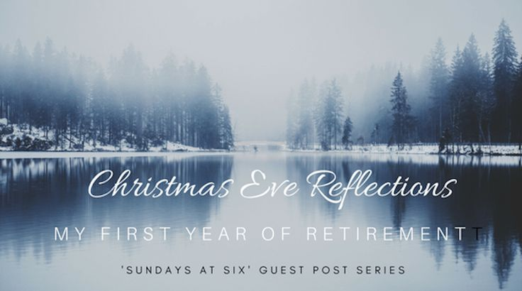 Chirstmas Eve Reflections