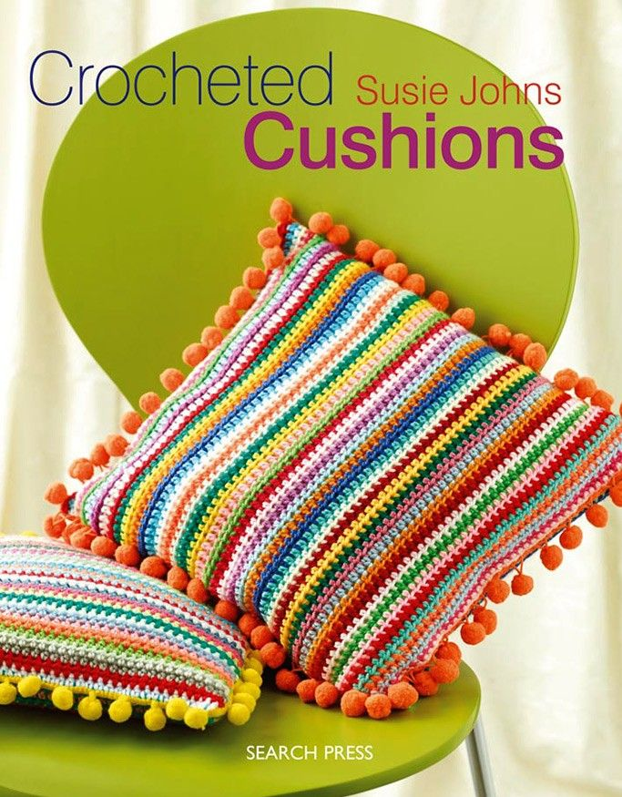 Crocheted Cushions by Susie Johns   Crochet Books   Crochet   Deramores