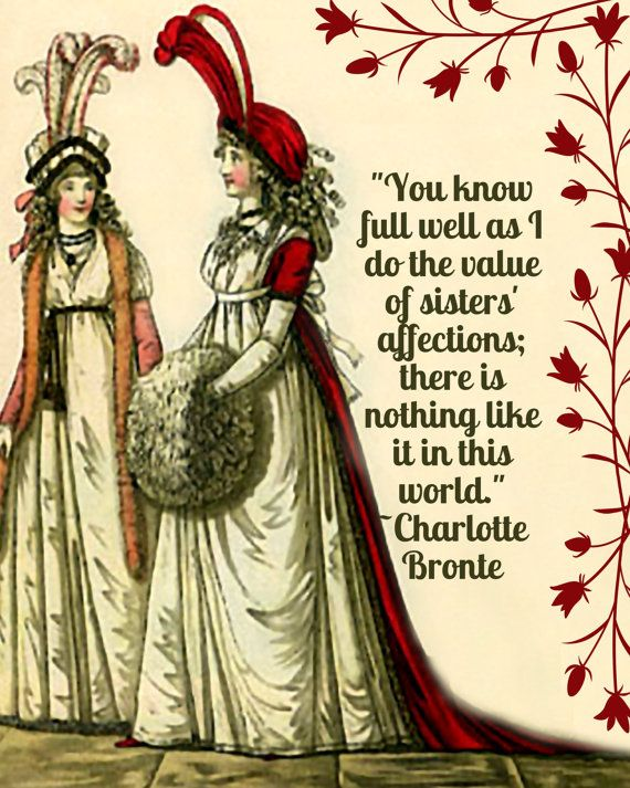 Sisters' Affections  A Charlotte Bronte Quote and by ChezLorraines, $12.00