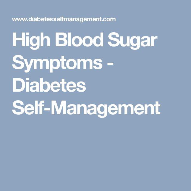 High Blood Sugar Symptoms - Diabetes Self-Management