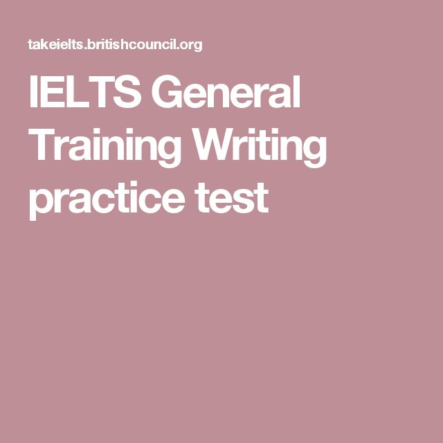 IELTS General Training Writing practice test