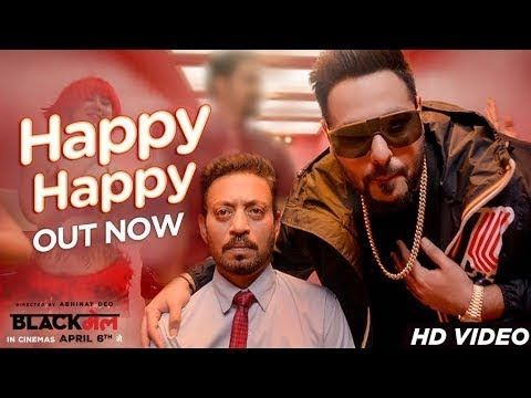 Happy Happy Video Song Blackmail Irrfan Khan Badshah Aastha Gill...