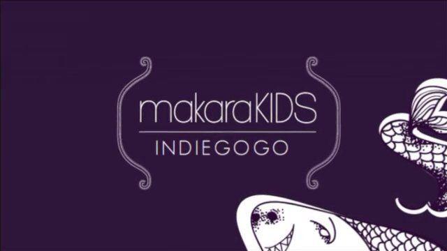 Makarakids.com Indiegogo