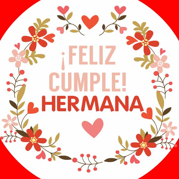 25+ best ideas about Cumpleaños hermana on Pinterest Mensajes cumpleaños hermana, Tarjetas