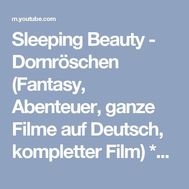 Sleeping Beauty - Dornröschen (Fantasy, Abenteuer, ganze Filme auf Deutsch, kompletter Film) *HD* - YouTube
