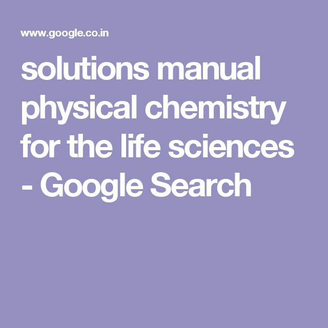 solutions manual physical chemistry for the life sciences - Google Search