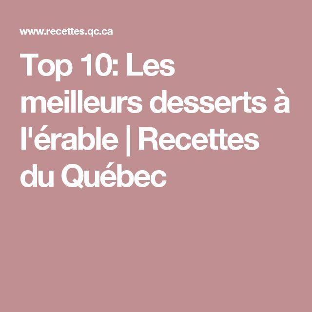 Top 10: Les meilleurs desserts à l'érable   Recettes du Québec
