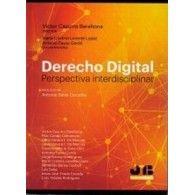 Derecho digital : perspectiva interdisciplinar / Víctor Cazurro Barahona, director ; María Cristina Lorente López, Antonio Fayos Gardó, coordinadores ; prólogo de Antonio Salas Carceller . - 2017