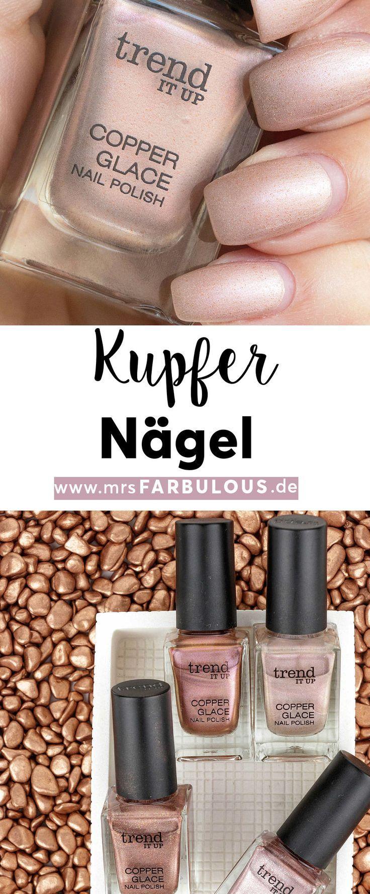 trend IT UP Copper Glace Kupfer für Ihre Nägel – #Copper #no # for #Glace …   – Dies und Das