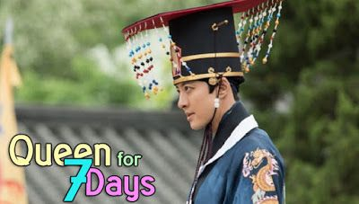 Queen For Seven Days Episode 1-20 (Lengkap)