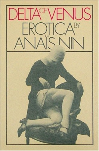 'Delta of Venus' by Anaïs Nin.: Worth Reading, Dust Jackets, Anaisnin, Dust Wrappers, Book Worth, Anai'S, Anais Nin,  Dust Covers, Book Jackets