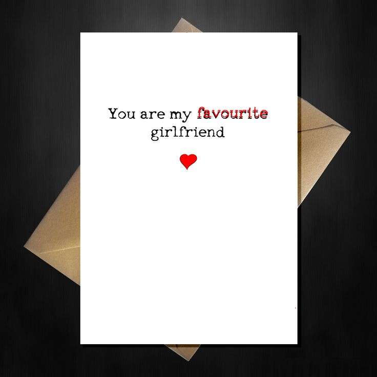 Rude Valentines Day Card - You are my favourite Girlfriend!