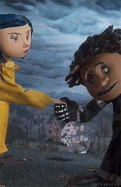 Coraline........one of my favorites....
