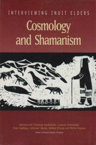 Cosmology and Shamanism (Interviewing Inuit Elders, Volum... https://www.amazon.com/dp/1896204384/ref=cm_sw_r_pi_dp_x_Je9Lyb7KAH34X