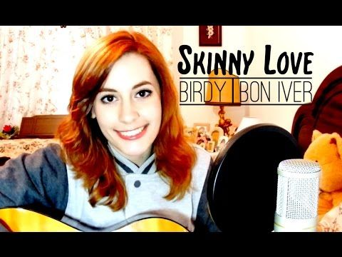Birdy   Bon Iver - Skinny Love (LIVE cover) - YouTube